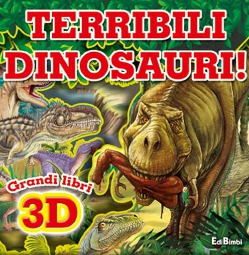 Terribili dinosauri. Osserva & gioca. Ediz. illustrata
