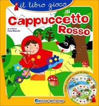 Il libro gioco di Cappuccetto rosso.