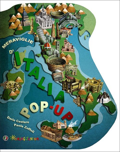 Meraviglie d'Italia. Libro pop-up