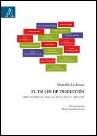 El Taller de traducción. Tareas colaborativas para la clase de lengua y traducción