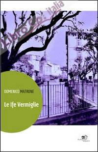 Le Ife Vermiglie.
