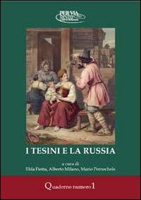 I tesini e la Russia. Con gadget