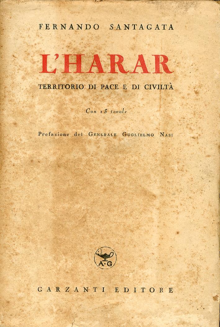 L' Harar. Territorio di Pace e di Civiltà