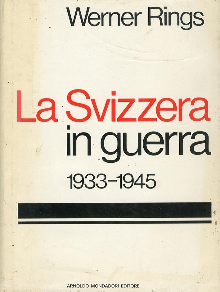 La svizzera in guerra 1933-1945