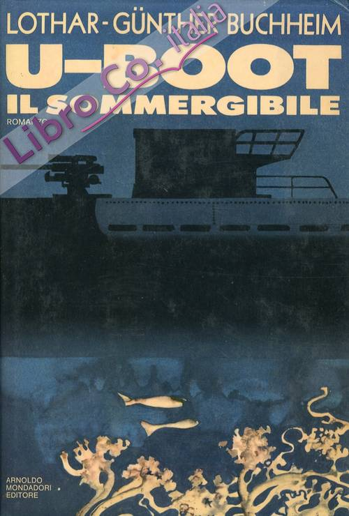 U Boot. Il Sommergibile