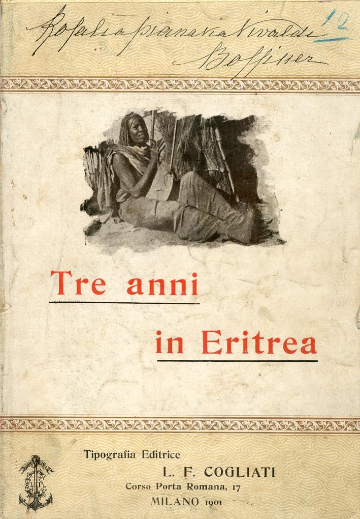 Tre Anni in Eritrea.