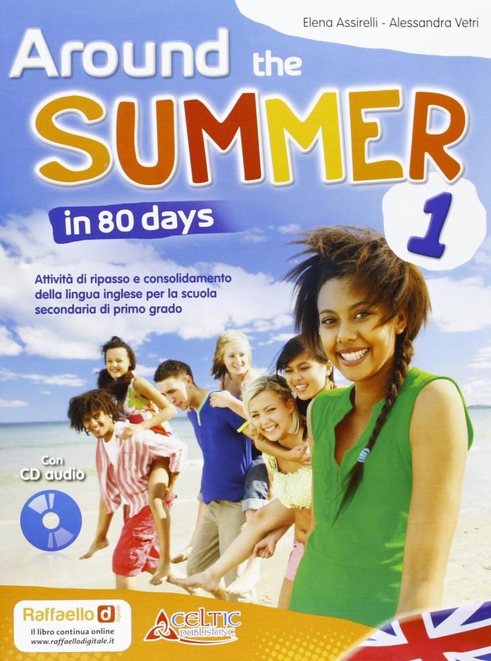 Around The Summer In 80 Days. Per La 1ª Classe Della Scuola Media.