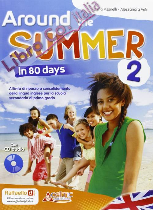 Around The Summer In 80 Days. Per La 2ª Classe Della Scuola Media.