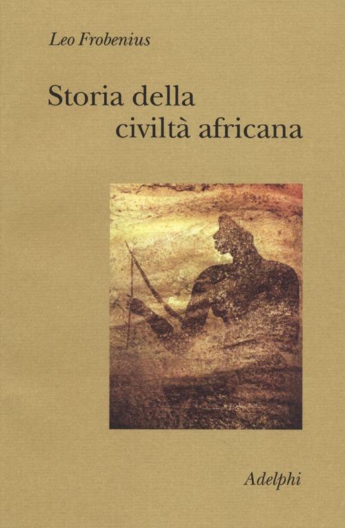 Storia della civiltà africana.