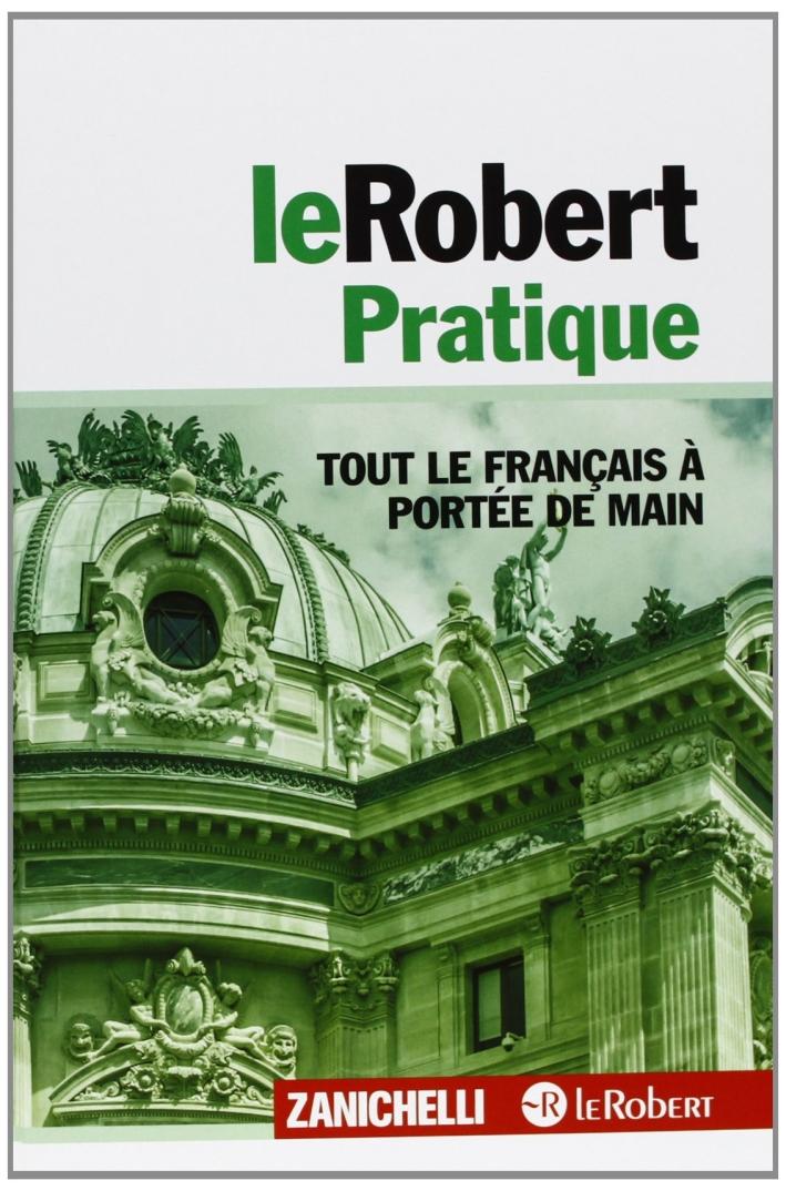 Le Robert pratique. Tout le français à portée de main.