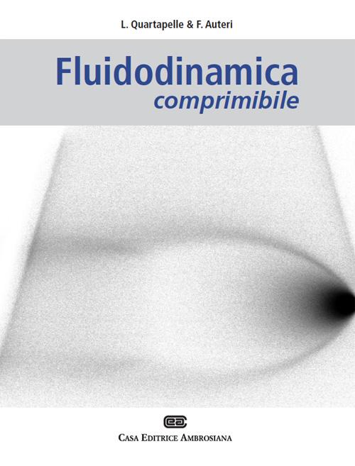 Fluidodinamica comprimibile.