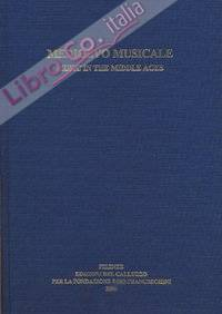 Medioevo musicale-Music in the middle ages. Vol. 13-14