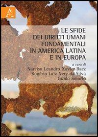 Le sfide dei diritti umani fondamentali nell'America latina ed in Europa.