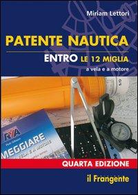 Patente nautica entro le 12 miglia a vela e a motore