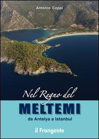 Nel regno del Meltemi da Antalya a Istanbul