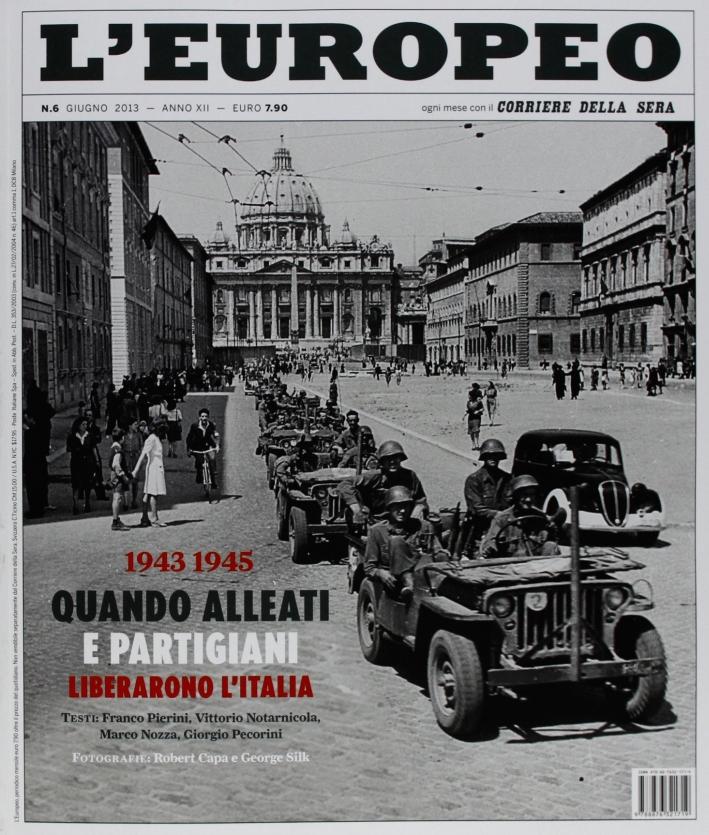 L'europeo (2013). Vol. 6: 1943-1945.