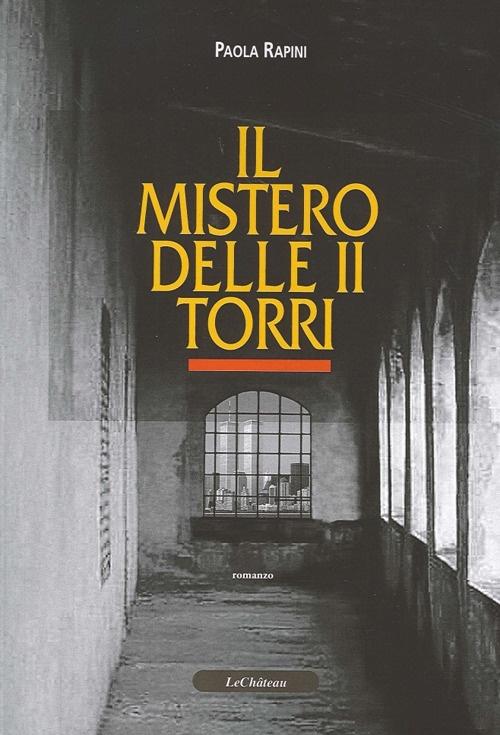 Il Mistero delle II Torri.