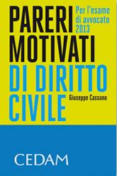 Pareri motivati di diritto civile. Per l'esame di avvocato 2013