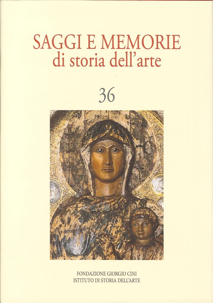 Saggi e memorie di storia dell'arte. 36 (2012)