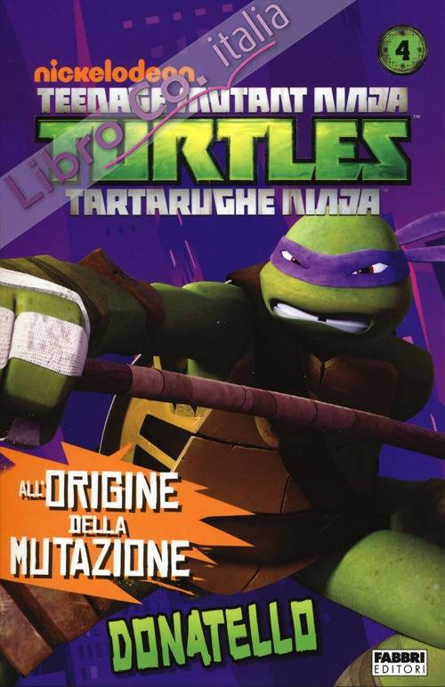 Donatello. Turtles Tartarughe Ninja