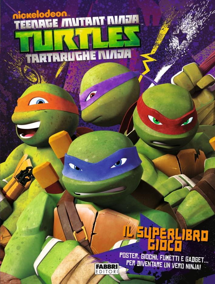 Il superlibro gioco. Turtles Tartarughe Ninja. Ediz. illustrata