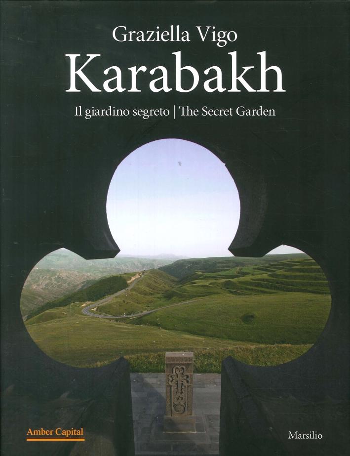 Karabakh. Il giardino segreto. The Secret Garden