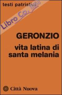 Vita latina di Santa Melania