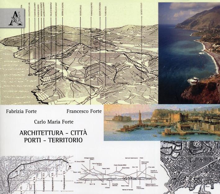 Architettura, città, porti, territorio