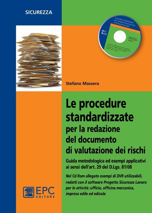 Le procedure standardizzate per la redazione del documento di valutazione dei rischi