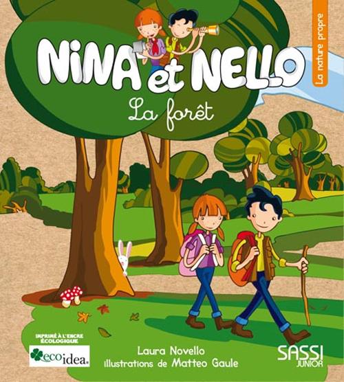 Nina et Nello. La forêt. Ediz. illustrata