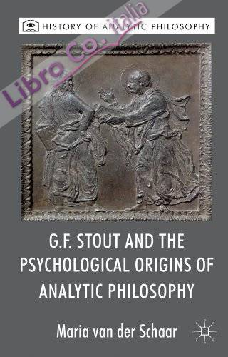 G.F. Stout and the Psychological Origins of Analytic Philoso