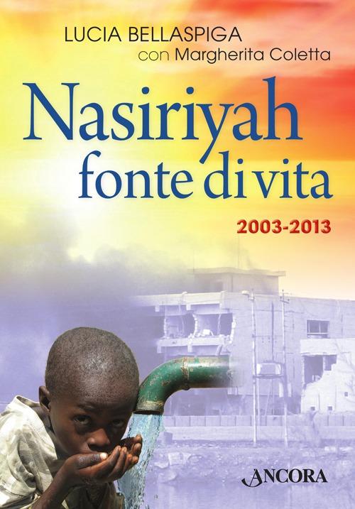 Nasiriyah Fonte di Vita. Con CD Audio