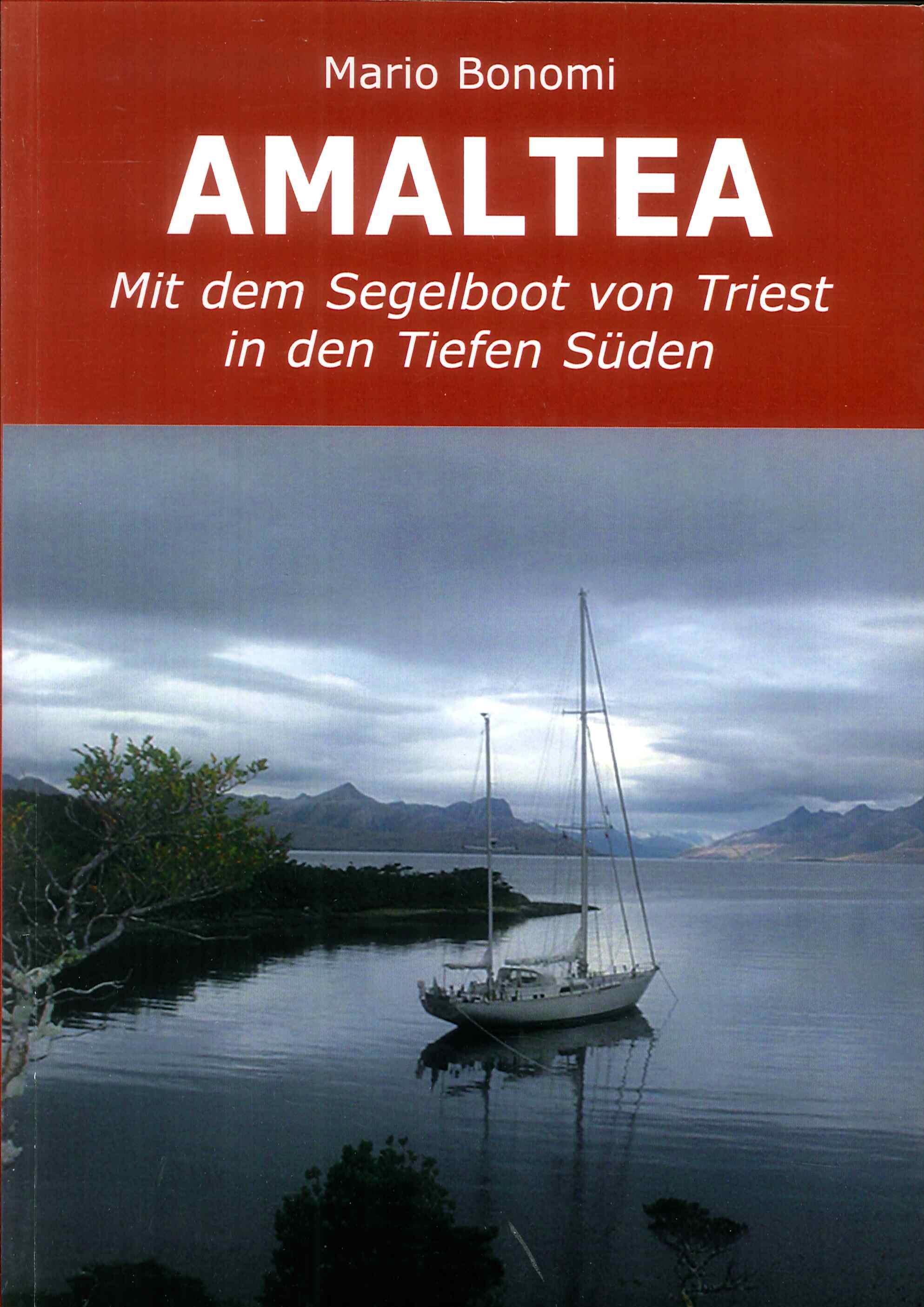 Amaltea Mit Dem Segelboot Von Triest in Den Tiefen Süden