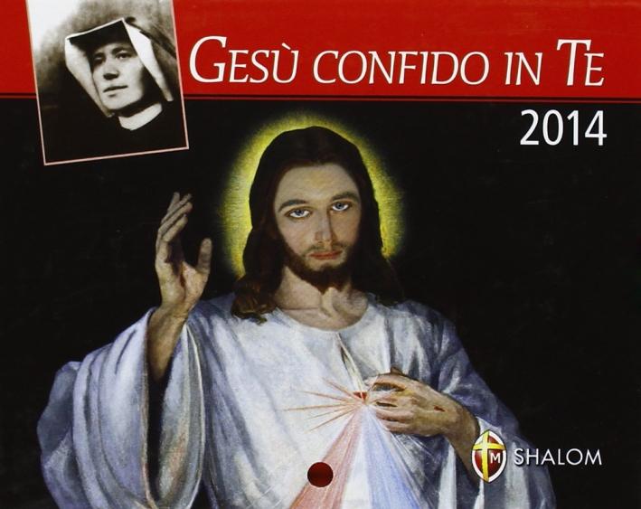 Gesù confido in te. Calendario 2014