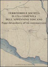 Territorio e società in una comunità dell'Appennino toscano. Poppi dal medioevo all'età contemporaneo