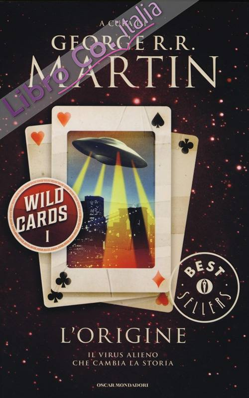 L'origine. Wild Cards. Vol. 1