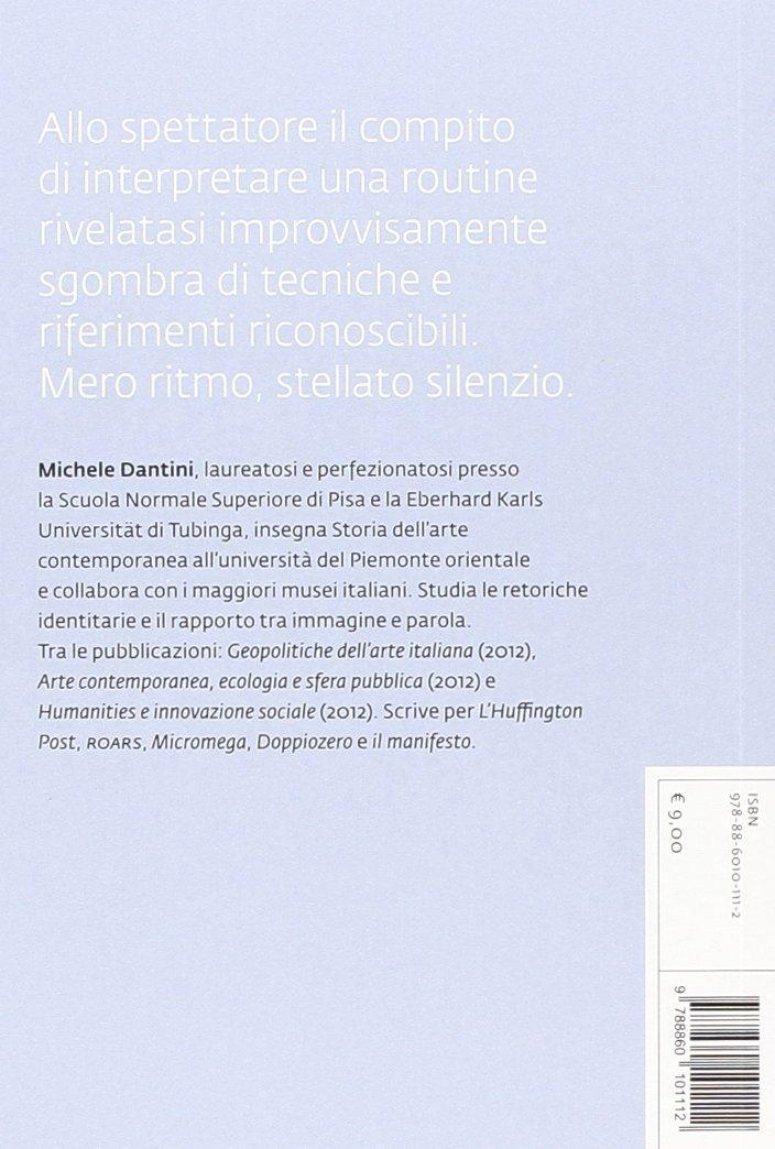 Macchina e stella. Tre studi su arte, storia dell'arte e clandestinità: Duchamp, Johns, Boetti