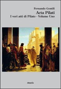 Acta Pilati. I veri atti di Pilato