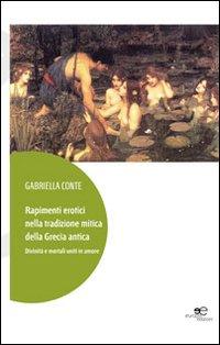 Rapimenti erotici nella tradizione mitica della Grecia antica