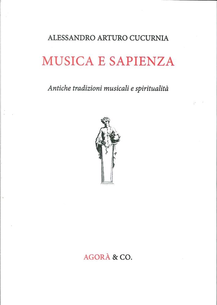 Musica e Sapienza. Antiche Tradizioni Musicali e Spiritualità