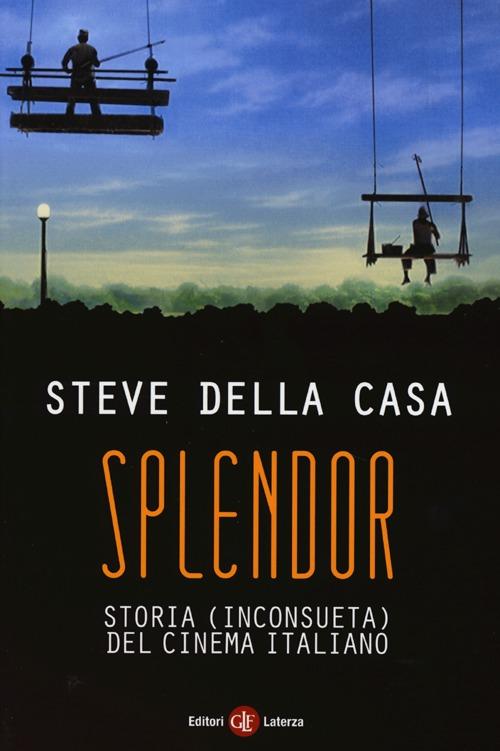 Splendor. Storia (inconsueta) del cinema italiano