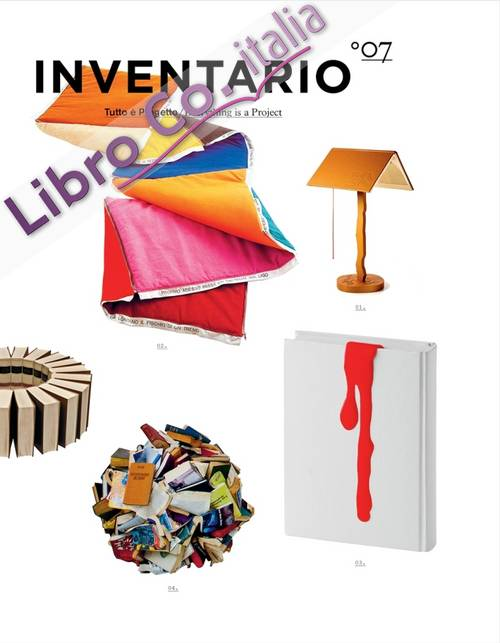 Inventario. Tutto è progetto-Everything is a project. Ediz. bilingue. Vol. 7