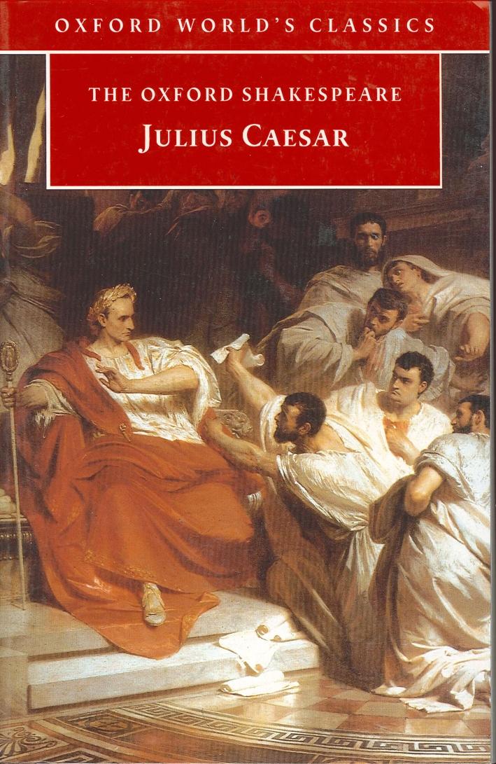 The Oxford Shakespeare. Julius Caesar