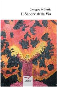 Il Sapore delle Via. 1985-1995.
