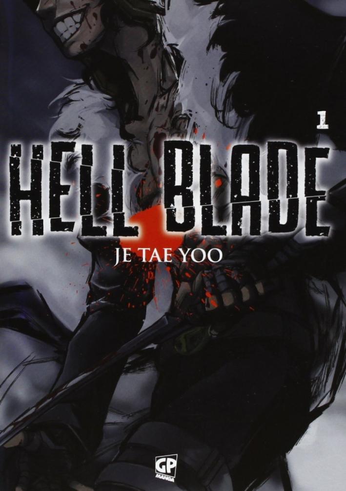 Hell blade. Vol. 1