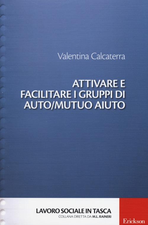 Attivare e Facilitare i Gruppi di Auto/Mutuo Aiuto
