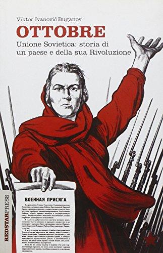 Ottobre. Storia di una rivoluzione.