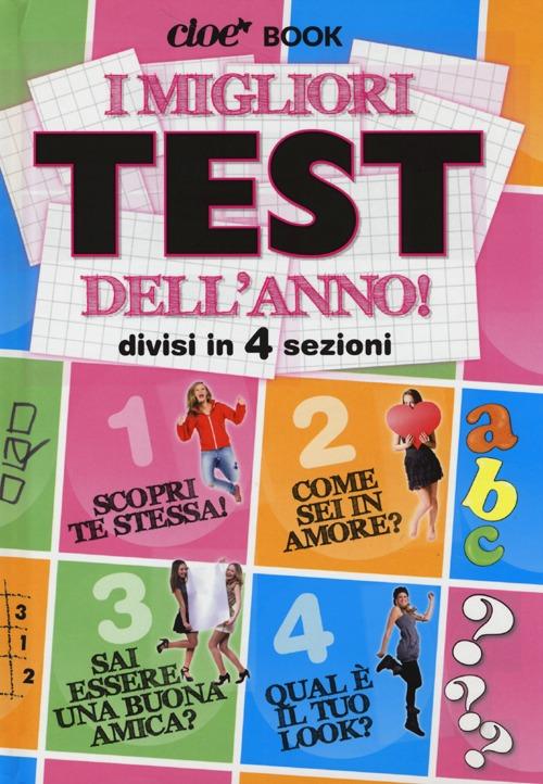 I migliori test dell'anno! Cioè book. Ediz. illustrata