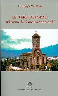 Lettere pastorali sulle orme del Concilio Vaticano II