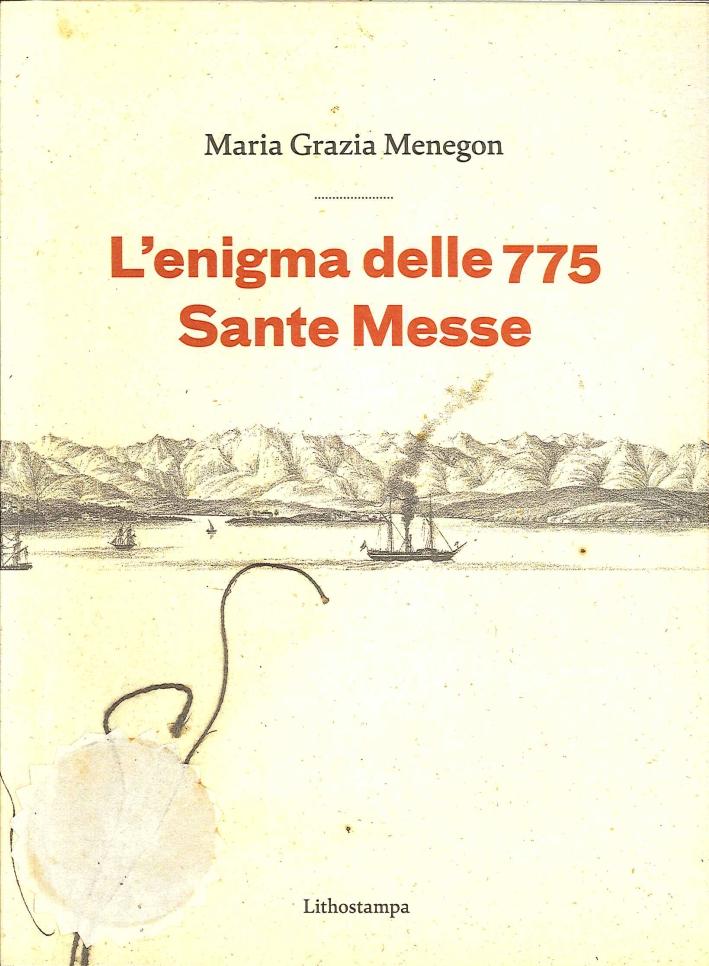 L'Enigma delle 775 Messe